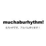 muchaburhythm!
